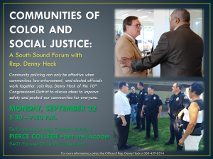Communities of Color and Social Justice: A South Sound Forum w/ Rep. Denny Heck @ Pierce College Fort Steilacoom Campus (Cascade Building Performance Lounge)   Lakewood   Washington   United States