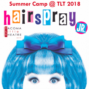 Hairspray JR! @ Tacoma Little Theatre | Tacoma | Washington | United States