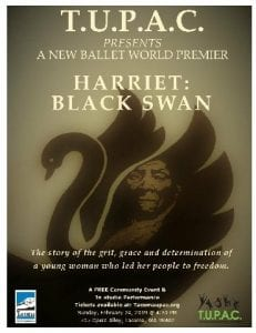 Harriet: The Black Swan Ballet- The Harriet Tubman Story