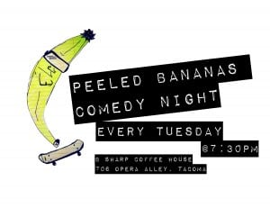 Peeled Bananas Open Mic @ B Sharp Coffee House | Tacoma | Washington | United States